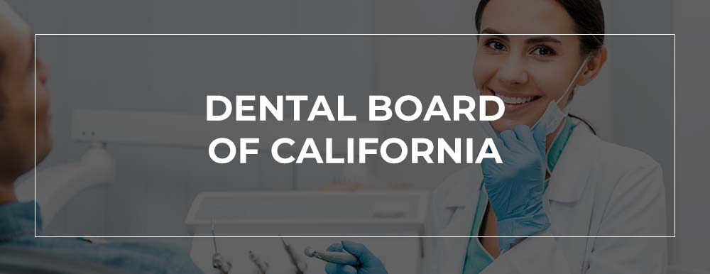 California Dental License Defense Attorney